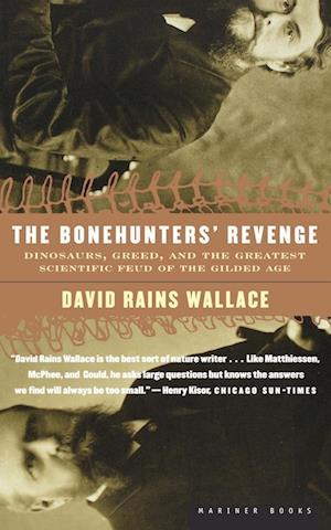 The Bonehunters' Revenge af David Rains Wallace