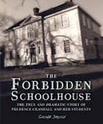 The Forbidden Schoolhouse (BCCB Blue Ribbon Nonfiction Book Award (Awards))