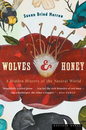 Wolves and Honey af Susan Brind Morrow