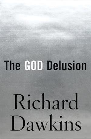 Bog, hardback The God Delusion af Richard Dawkins