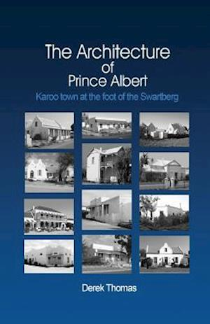 The Architecture of Prince Albert af Derek Thomas