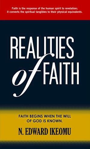 Realities Of Faith af N. Edward Ikeomu