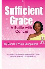 Sufficient Grace, a Battle with Cancer