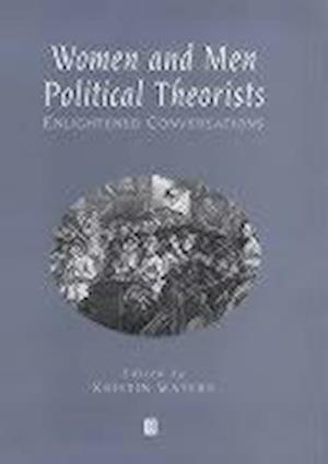 Women and Men Political Theorists af Kristin Waters