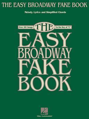 The Easy Broadway Fake Book af Hal Leonard Publishing Corporation