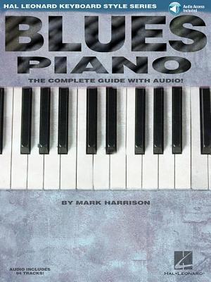 Blues Piano af Hal Leonard Publishing Corporation, Mark Harrison