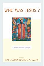 Who Was Jesus? af Paul Copan, Craig A. Evans