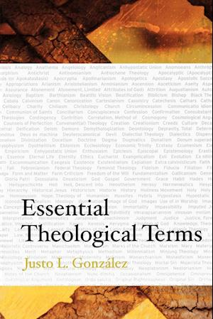 Essential Theological Terms af Justo L. Gonzalez