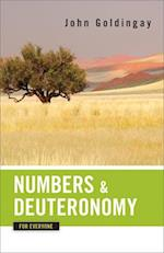 Numbers and Deuteronomy for Everyone (The Old Testament for Everyone)