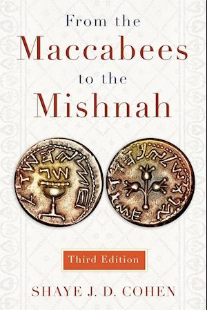 From the Maccabees to the Mishnah af Shaye J. D. Cohen