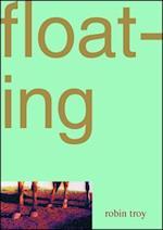 Floating af Robin Troy