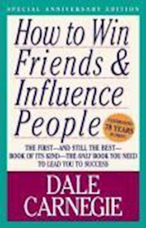 How to Win Friends & Influence People af Arthur R Pell, Dale Carnegie
