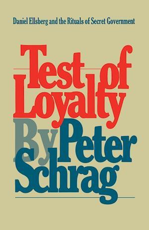 Test of Loyalty af Peter Schrag