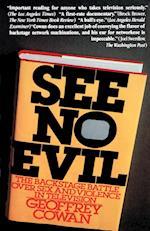 See No Evil af Geoffrey Cowan, Unknown Author, Dan Madigan