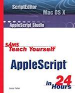 Sams Teach Yourself AppleScript in 24 Hours af Jesse Feiler