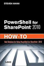 PowerShell for SharePoint 2010 How-to af Steven Mann, Steve Mann