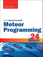 Meteor Programming in 24 Hours (Teach Yourself  Hours)