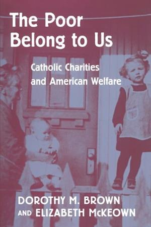 Poor Belong to Us af Judith Weisenfeld