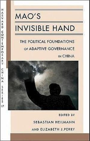 Mao's Invisible Hand af Patricia M Thornton, Jae Ho Chung, Benjamin L Liebman