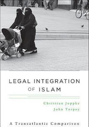 Legal Integration of Islam af Christian Joppke