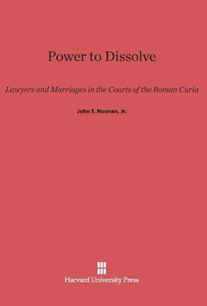 Power to Dissolve af John T. Noonan Jr., Jr. John T. Noonan