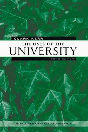 THE USES OF THE UNIVERSITY af Clark Kerr