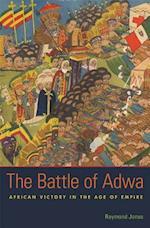 The Battle of Adwa af Raymond Jonas
