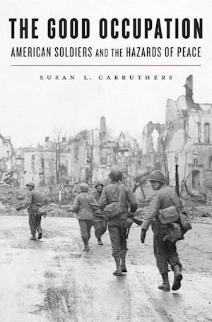 The Good Occupation af Susan L. Carruthers