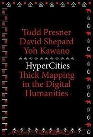 HyperCities af Todd Presner