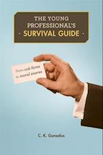 The Young Professional's Survival Guide