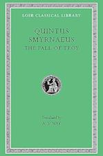The Fall of Troy af Arthur S Way, Quintus Smyrnaeus