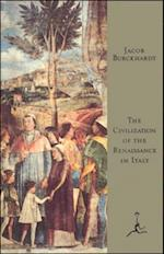 Civilization of the Renaissance in Italy af Jacob Burckhardt