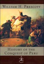History of the Conquest of Peru af William H Prescott