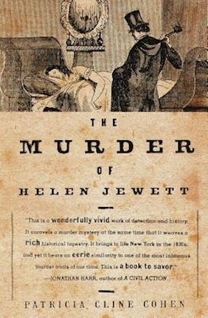 The Murder of Helen Jewett af Patricia Cline Cohen