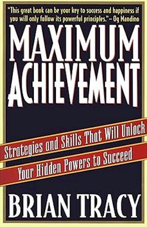 Maximum Achievement af Brian Tracy
