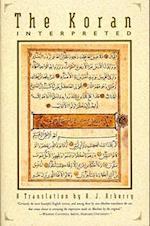The Koran Interpreted af A. J. Arberry
