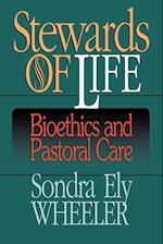 Stewards of Life af S. E. Wheeler, Sondra Wheeler