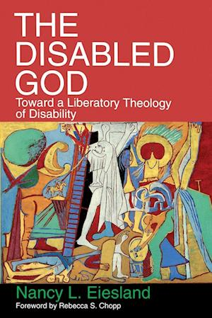 The Disabled God af Nancy L Eiesland