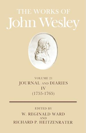 Works of John Wesley af John Wesley, W R Ward