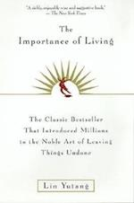 The Importance of Living af Lin Yutang, Yutang Lin