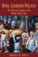 Open-Economy Politics af Robert H. Bates