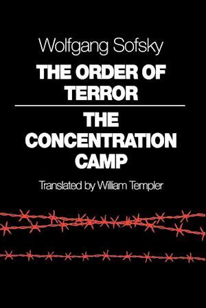 Order of Terror af Wolfgang Sofsky, William Templer