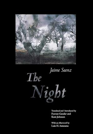 The Night af Kent Johnson, Forrest Gander, Jaime Saenz