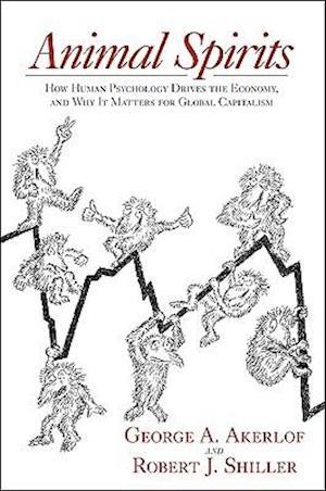 Animal Spirits af George A Akerlof, Robert J Shiller