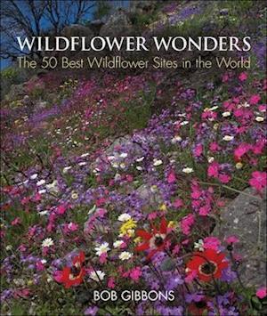 Wildflower Wonders af Bob Gibbons, Richard Mabey