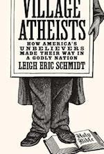Village Atheists af Leigh Eric Schmidt