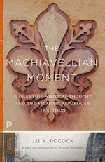 The Machiavellian Moment (Princeton Classics)