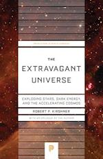 The Extravagant Universe (Princeton Science Library)