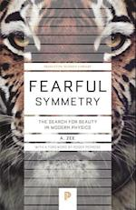 Fearful Symmetry (Princeton Science Library)