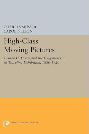 High-Class Moving Pictures af Charles Musser